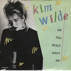 """For Sale - Kim Wilde Say You Really Love Me - Green sleeve USA 7"""" vinyl single (7 inch record) - See this and 250,000 other rare & vintage vinyl records, singles, LPs & CDs at http://eil.com"""