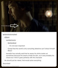 Yes, someone call Moffat and tell him Sherlock has to be naked for a case. Not a sex scene, we already went thru the jealously.