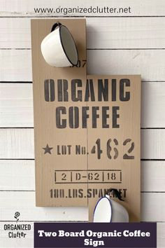 I found two scrap boards in the garage and created an unusual, uneven, two board sign with an Organic Coffee stencil from Old Sign Stencils! #oldsignstencils #stencil #coffeedecor #coffeesign Coffee Stencils, Sign Stencils, Masonry Nails, Garage Sale Finds, Funky Junk Interiors, Clutter Organization, Paint Companies, Dixie Belle Paint, Aging Wood