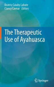 The Therapeutic Use of Ayahuasca PDF