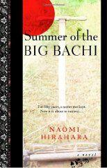The Summer of the Big Bachi by Naomi Hirahara  5/16/13