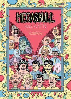 Megaskull by Kyle Platts