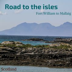 Road to the isles Scotland - Fort William To Mallaig 2