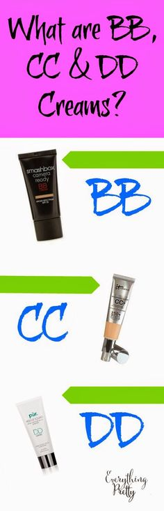 What Are BB, CC, and DD Creams?   Everything Pretty