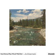 Soul Detox Plan Wood Wall Art - River