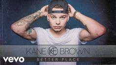Kane Brown - Better Place (Audio) - YouTube