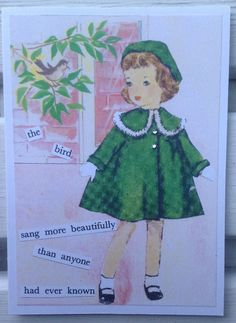 Repurpose idea....salvage adorable pictures from old children's books and create a collaged greeting card.