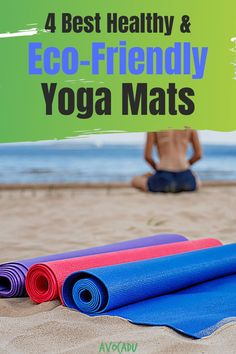 There are a lot of eco-friendly yoga mats to choose from, so we did the research for you. We'll share our top eco-friendly yoga mat materials, and what to look out for to make sure your mat isn't making you sick. #avocadu #ecofriendly #yogamat #nontoxic #bestyogamat