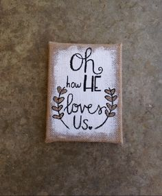 A personal favorite from my Etsy shop https://www.etsy.com/listing/274768182/burlap-canvas-quote-hand-painted-wall