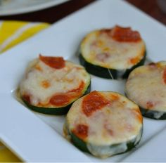Zucchini Pizza Bites: sliced zucchini topped w/pizza sauce and sprinkled w/cheese, bake for 30 min.