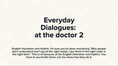 Download free English Intonation and Rhythm Checklist. http://www.allyparks.com/downloads/download-free-english-intonation-and-rhythm-checklist Pronunciation, listening, Everyday Dialogue: at the doctor 2,English dialogues, everyday dialogues, English speaking, English conversation, spoken English, esl, efl, English, Inglês, inglés, английский язык, ingles, английские,