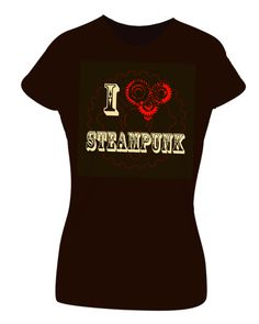 Awesome I <3 Steampunk tee from http://www.blackdogtees.com/