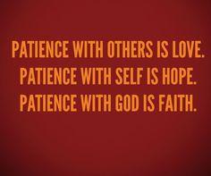 #Patience #God #Love #Faith