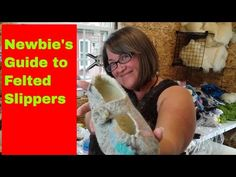 Newbie's Guide to Felted Slippers: The absolute beginner tutorial Nuno Felting, Needle Felting, Felted Slippers Pattern, Tunic Tutorial, Girl Scout Crafts, Felt Diy, Wool Felt, Knit Crochet, Knitting