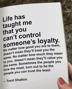 You cannot control someone's loyalty life quotes quotes positive quotes quote loyalty life quotes and sayings