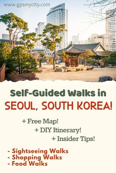 Follow these expert-designed and customized (DIY) self-guided walking tours to explore Seoul, South Korea on foot at your own pace. Whatever your interest - sightseeing, shopping, or food – these walks cover all, enhanced with insider tips and free map. #SeoulGuide #SeoulItinerary #SeoulSightseeing #CityWalk #SeoulAttractions #WalkingTours #SelfGuided #SeoulShopping #SeoulFood #GPSmyCity
