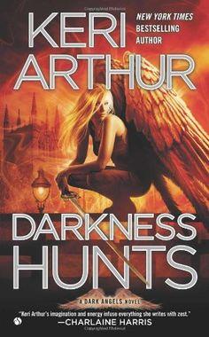 Darkness Hunts (Dark Angels): Keri Arthur: 9780451237125: Amazon.com: Books