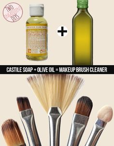 Get your makeup brushes clean as a whistle with castile soap and olive oil.