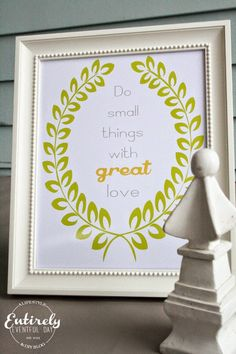Do Small Things with Great Love {Free Printable} - Entirely Eventful Day
