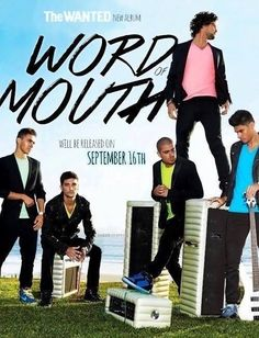 The WANTED, Word of Mouth tour going april 19th 2014 with my sis and cousin emma!!! we can't wait <3 <3 <3!!!!!!!!!!!!!!!!!!