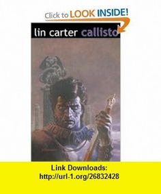 Callisto Volume 1 (The Classic Science Fiction Fantasy Series) (9780743400053) Lin Carter , ISBN-10: 0743400054  , ISBN-13: 978-0743400053 ,  , tutorials , pdf , ebook , torrent , downloads , rapidshare , filesonic , hotfile , megaupload , fileserve