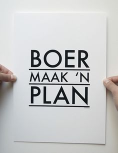 This is my mantra, its in Afrikaans - I say it in a semi ironic way - it means loosely figure it out, don't walk away, get it done - real translation 'A Farmer makes a Plan' Africa Flag, Afrikaanse Quotes, Make A Plan, Out Of Africa, Beaches In The World, Getting Things Done, Wise Words, South Africa, Memories