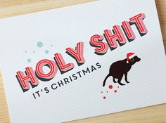 Sarcastic Christmas greeting card. Perfect for: Dog lovers, those who are bowel friendly, anyone who dresses up their dog for the holidays