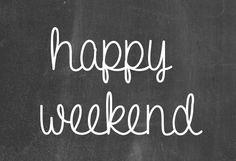 Happy Weekend: Links to Love - PrettyProvidence Happy Weekend Quotes, Happy Quotes, Best Quotes, Favorite Quotes, Work Quotes, Wisdom Quotes, Life Quotes, Happy Week End, Happy Saturday