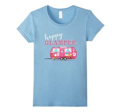 Happy Glamper T-Shirt. Pink RV Camper Funny Camping Girl Tee