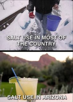 Wouldn't you rather use salt for your margarita? Tucson, Arizona is a perfect place to escape from harsh winter!
