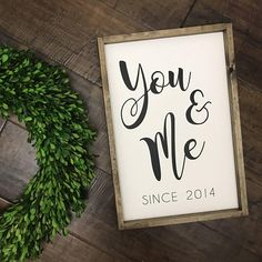 """You & Me Since ________ Sign measures approximately 13"""" x 19"""" Each RElovedLumber sign is handmade to order with quality, 100% solid wood. Each piece has its own natural imperfections, such as holes or knots or other blemishes, which we do not attempt to hide in any way. We feel this"""