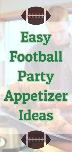 Superbowl Party Food Appetizers CROWD PLEASERS ST1102019 Easy football food for a football party and Superbowl party ideas FOOD and easy party appetizers (even quick last minute party appetizer ideas) Easy finger foods for a party and easy appetizers too.  What to food to make for a football party?  Try these easy recipes!