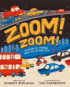 Zoom! Zoom!: Sounds of Things That Go in the City:Amazon:Books