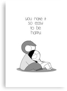'Easy To Be Happy' Canvas Print by catanacomics Cute Couple Comics, Couples Comics, Sweet Messages For Him, Phd Comics, Catana Comics, Relationship Comics, Love Is Cartoon, Person Drawing, Life Quotes