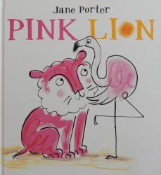 Pink Lion Jane Porter Walker Books Arnold has a dilemma: does he belong down at the waterhole with the flamingos – he's the same colour and they've always made him feel like one of the family; or s…