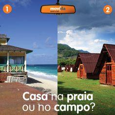Você prefere descansar em uma casa na #praia ouvindo o som do mar ou em um #chalé nas montanhas, curtindo o ar puro? Conte pra gente nos comentários.