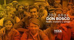 200-anos-don-bosco-padre-maestro-amigo-catolicos-con-accion