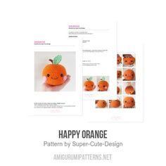 Happy Orange amigurumi pattern by Super Cute Design