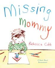 Rebecca Cobb Missing Mommy