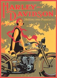 "Harley-Davidson - stunning early 1900's advertising, ""you meet the nicest person on a motorcycle"""