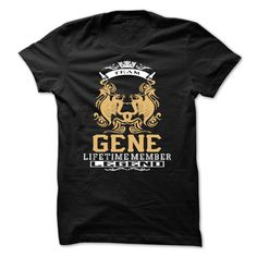 GENE . Team GENE Lifetime member Legend  - T Shirt, Hoodie, Hoodies, Year,Name, Birthday  #GENE. Get now ==> https://www.sunfrog.com/GENE-Team-GENE-Lifetime-member-Legend--T-Shirt-Hoodie-Hoodies-YearName-Birthday.html?74430
