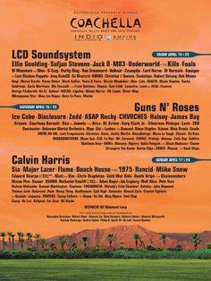The Coachella Valley Music and Arts Festival announced its 2016 concert lineup Monday. | Guns N' Roses, Calvin Harris, And LCD Soundsystem Headline Coachella 2016 - BuzzFeed News