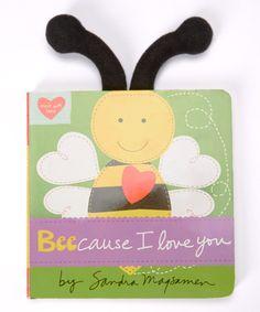 Look at this #zulilyfind! Beecause I Love You Board Book by Book Enterprises #zulilyfinds
