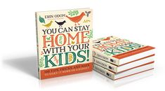 You Can Stay Home With Your Kids Giveaway