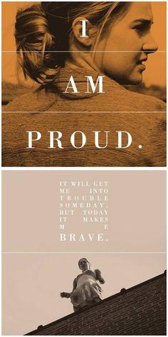"""Tris - """"Isso vai me colocar em problema algum dia,mas hoje isso me faz sentir corajosa."""""""