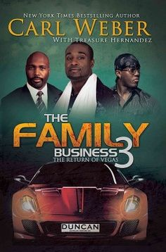 The family business. 3 / Carl Weber with Treasure Hernandez.