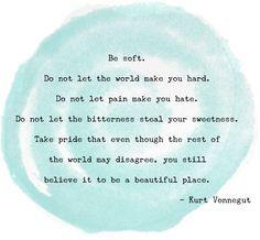 don't lose your softness kurt vonnegut - Google Search