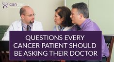 Important questions every #cancer patient should be asking their doctor - #canplan #cancerplanner #questionsfordoctor www.mycanplan.com