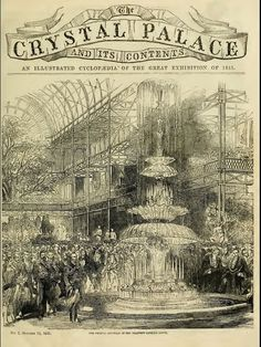 Cover of a programme for The Great Exhibition of 1851 in Hyde Park, at The Crystal Palace of London London History, British History, Asian History, Tudor History, Ancient History, American History, Crystal Palace, Victorian London, Victorian Era