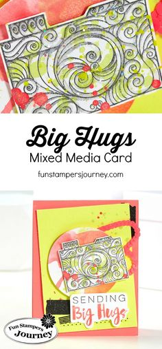 Be Amazing Sending Big Hugs card from Fun Stampers Journey